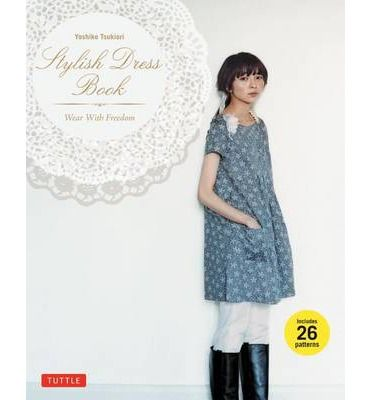 Stylish Dress Book: Wear with Freedom (Mixed media product)