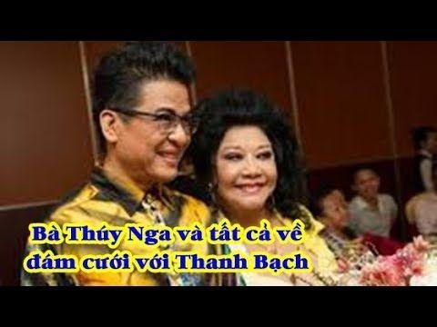Bà Thúy Nga và toàn bộ sự thật về đám cưới MC Thanh Bạch - Tin Hôm Nay