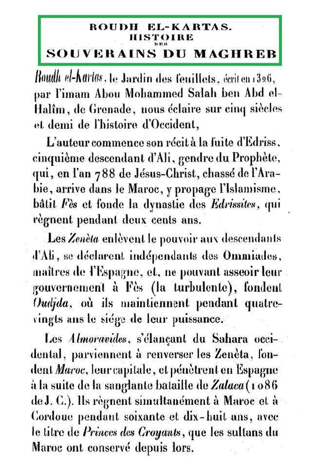 Roudh el-kartas, le Jardin des feuillets, écrit en 1326 par l'imam Abou Mohammed Salah ben Abd el Halîm, de Grenade, nous éclaire sur cinq siècles et demi de l'histoire d'Occident (Maghreb, Afrique du Nord).  Chacune de ces dynasties a eu sa capitale de prédilection et sa nécropole, où les tombeaux des anciens souverains sont aujourd'hui encore vénérés comme des lieux saints; chacune a laissé des... Afficher la suite