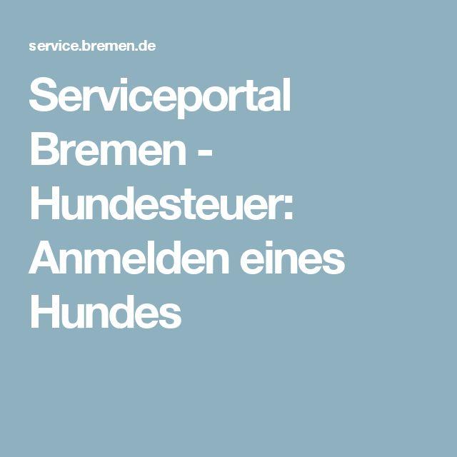 Serviceportal Bremen -  Hundesteuer: Anmelden eines Hundes
