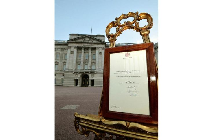 A notice formally announcing the birth of a son to Prince William and Catherine, Duchess of Cambridge, is placed in the forecourt of Buckingham Palace.. Born at 4.24pm this afternoon 22nd July 2013. I feel very emotional thinking about how proud Princess Diana would have been.