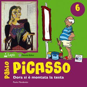 Pablo Picasso. Dora si è montata la testa - dai 7 anni