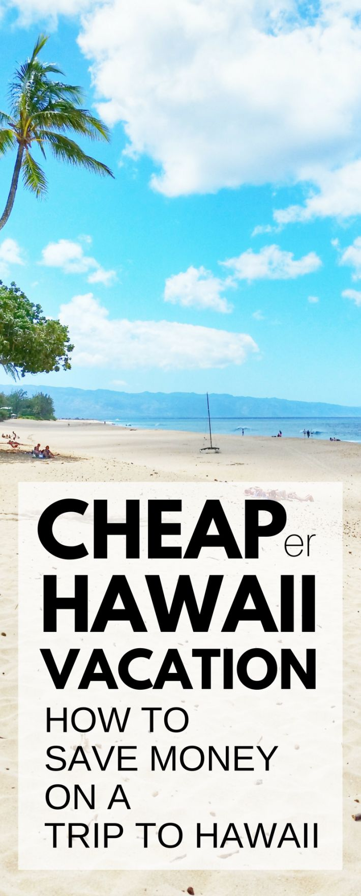 Travel tips for a cheap Hawaii vacation. How to save money on a trip to Hawaii. Things to do on a budget in Oahu, Maui, Kauai, Big Island. Beaches, snorkeling, hiking! What you pack, wear can add costs for Hawaii packing list, but  cheap (er) flights, hotels (airbnb vacation rentals), food, free activities. USA bucket list destination with Waikiki, North Shore! Budget travel tips. Honeymoon destinations for two. Dream beach vacations. #hawaii #oahu #kauai #maui #bigisland