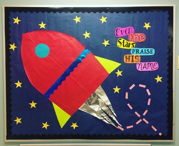 preschool bulletin board  vbs 2017  galactic starveyors  rocket ship  outer space