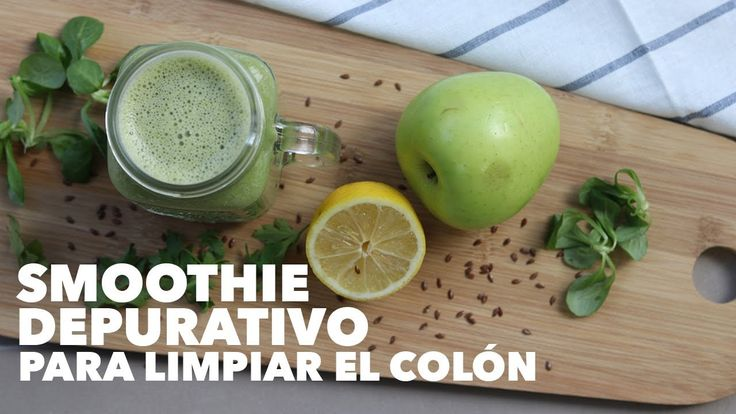 Receta de smoothie para limpiar el colon | Cómo hacer un batido depurativo | Alto en fibra - YouTube