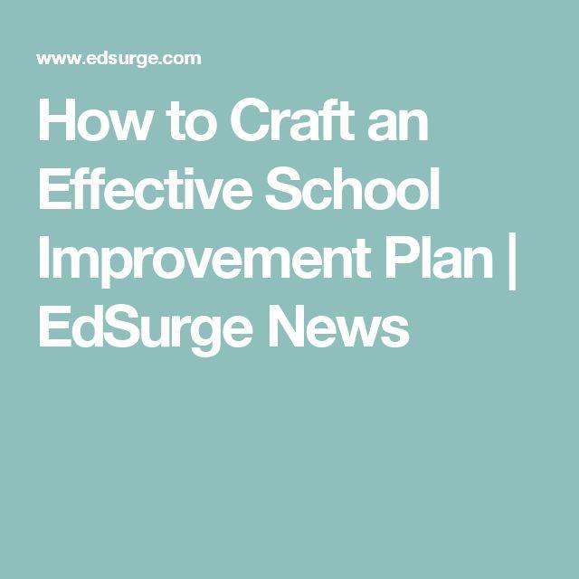 How to Craft an Effective School Improvement Plan | EdSurge News