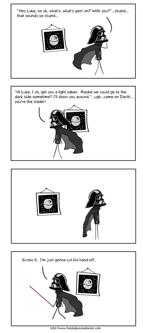 That awkward moment when you meet your long-lost son.: Darth Vader, Awkward Moments, Hey Luke, Nerdy, Stars War, Vader Dilemma, Father'S, Things, Funnies Stuff