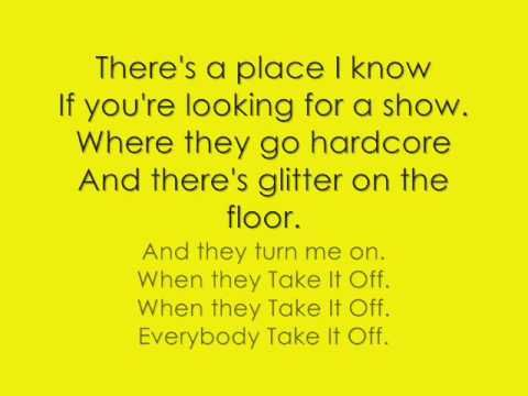 Take It Off lyrics - YouTube