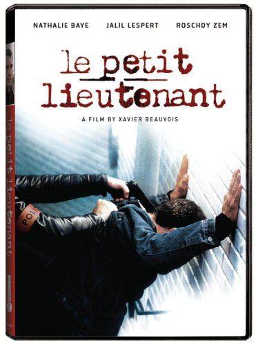 le petit lieutenant (The Young Lieutenant), Director Xavier Beauvois. This film was a 2006 César Nominee for Meilleur Film (Best Feature Film), Meilleur Réalisateur (Best Director) and Nathalie Baye won Meilleure Actrice (Best Actress). GOOD drama: check it out!