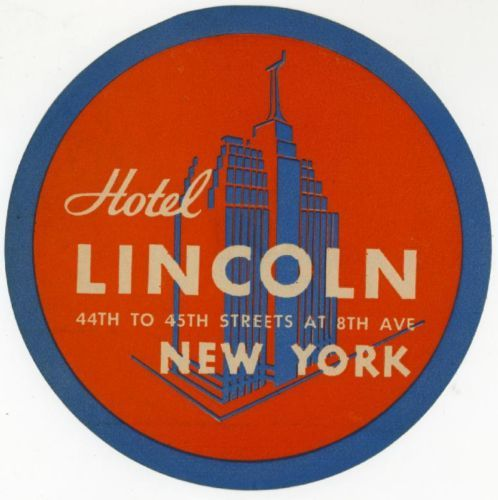 Hotel lincoln new york city great old luggage label