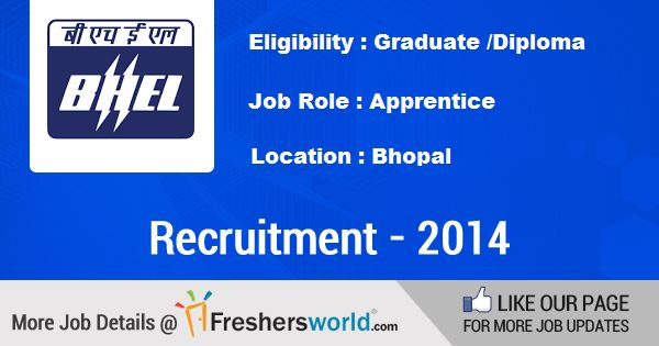 No: of Openings : 280+  For More Details @ http://www.freshersworld.com/jobs/graduate-diploma-apprentice/bhel-bhopal-102410  Location : Bhopal   Last Date : 24 Nov 2014