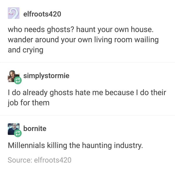 Yup, their killin' ghosts' jobs.