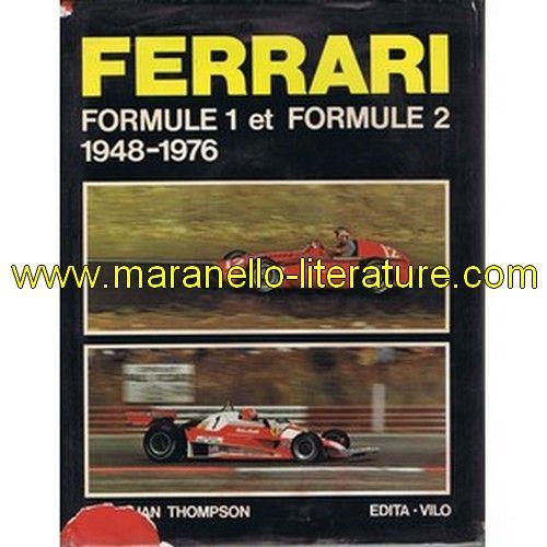 Ferrari Formule 1 et Formule 2 1948-1976 / Jonathan Thompson / Edita - Vilo  book in french  1976  Jonathan Thompson  190 pages  22cm x 29cm