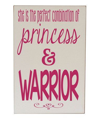 Cream & Pink 'Princess & Warrior' Wall Sign #zulily #zulilyfinds