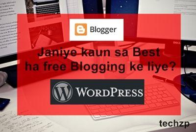 Best #blogging platform kaun sa #wordpress ya #blogger #blogspot ?