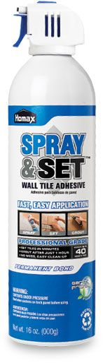 Spray & Set --The fastest, easiest way to set tile and beautify your home. Tile a backsplash, a bathroom wall, add decorative tile to any room. With SPRAY & SET Adhesive, you can do it yourself and do it in just one day. {{I SAW THIS ON DIY CHANNEL PRODUCT CONVENTION!!}}