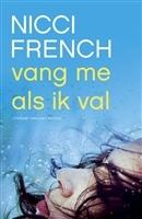 Vang me als ik val http://www.bruna.nl/boeken/vang-me-als-ik-val-9789041421821