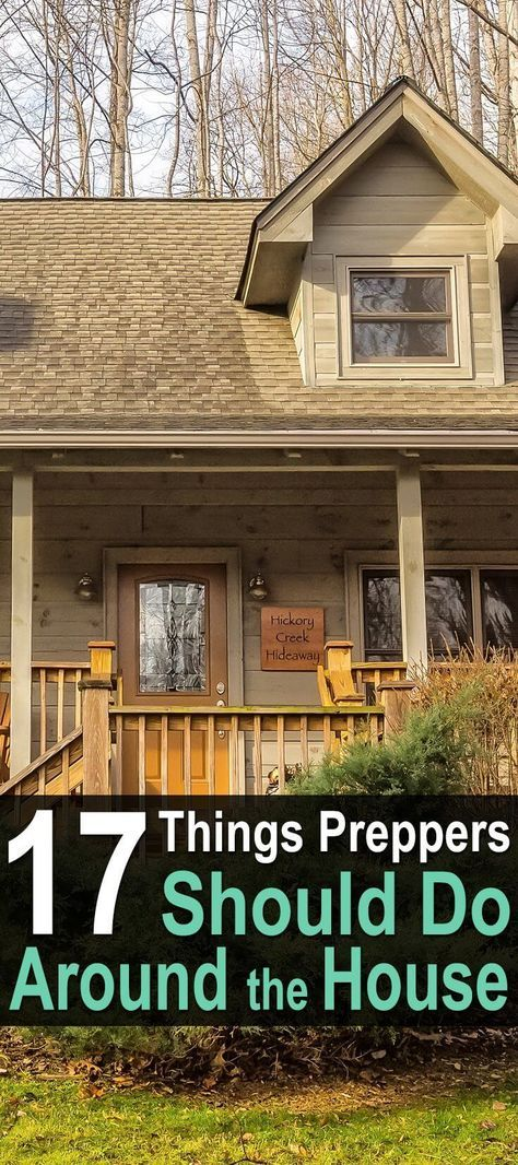 17 Things Preppers Should Do Around The House. Check out the full article for more information on these projects and links to helpful resources. #Preppers #Survivalplanning #Urbansurvivalsite