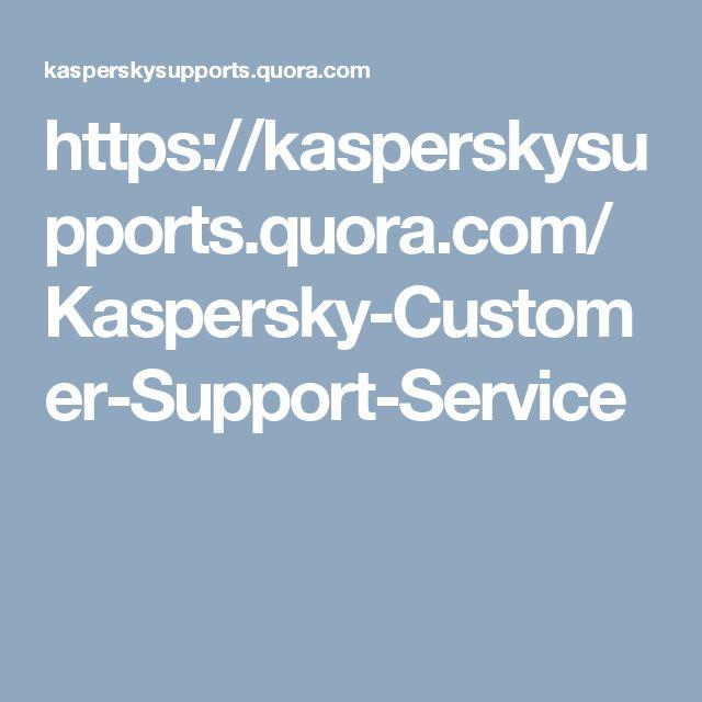 https://kasperskysupports.quora.com/Kaspersky-Customer-Support-Service