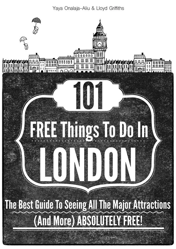 101 FREE Things To Do In London: The best guide to seeing all the major attractions (and more) ABSOLUTELY FREE!:Amazon:Kindle Store