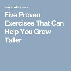 Five Proven Exercises That Can Help You Grow Taller
