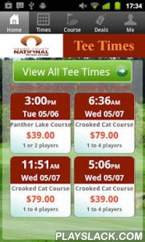 Orange County Natl Tee Times  Android App - playslack.com , The Orange County National Golf app includes custom tee time bookings with easy tap navigation and booking of tee times. The app also supports promotion code discounts with a deals section, course information and an account page to look up past reservations and share these reservations with your playing partners via text and email.