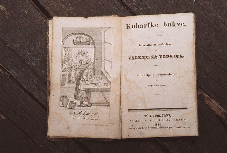 First Slovenian cooking book - Kuharske Bukve - Valentin Vodnik #ValentinVodnik #Slovenia #SloveniaHistory #SloveniaCulture #visitSlovenia #Culture #poet