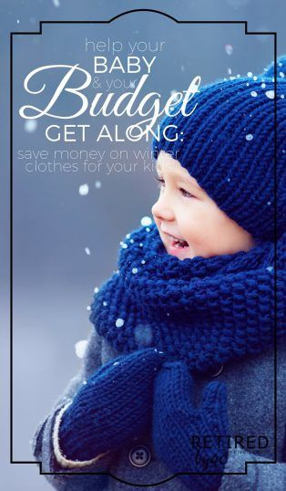 I have trouble dropping serious coin on kids winter clothes, even though they need them, so I'm giving you my 8 best tips save on winter clothes for kids. - Retired by 40! http://www.retiredby40blog.com/2016/02/02/how-to-save-big-on-winter-clothes-for-kids/