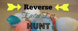 Reverse Easter Egg Hunt (Perfect for Teens!)photo scavenger hunt