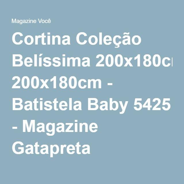 Cortina Coleção Belíssima 200x180cm - Batistela Baby 5425 - Magazine Gatapreta