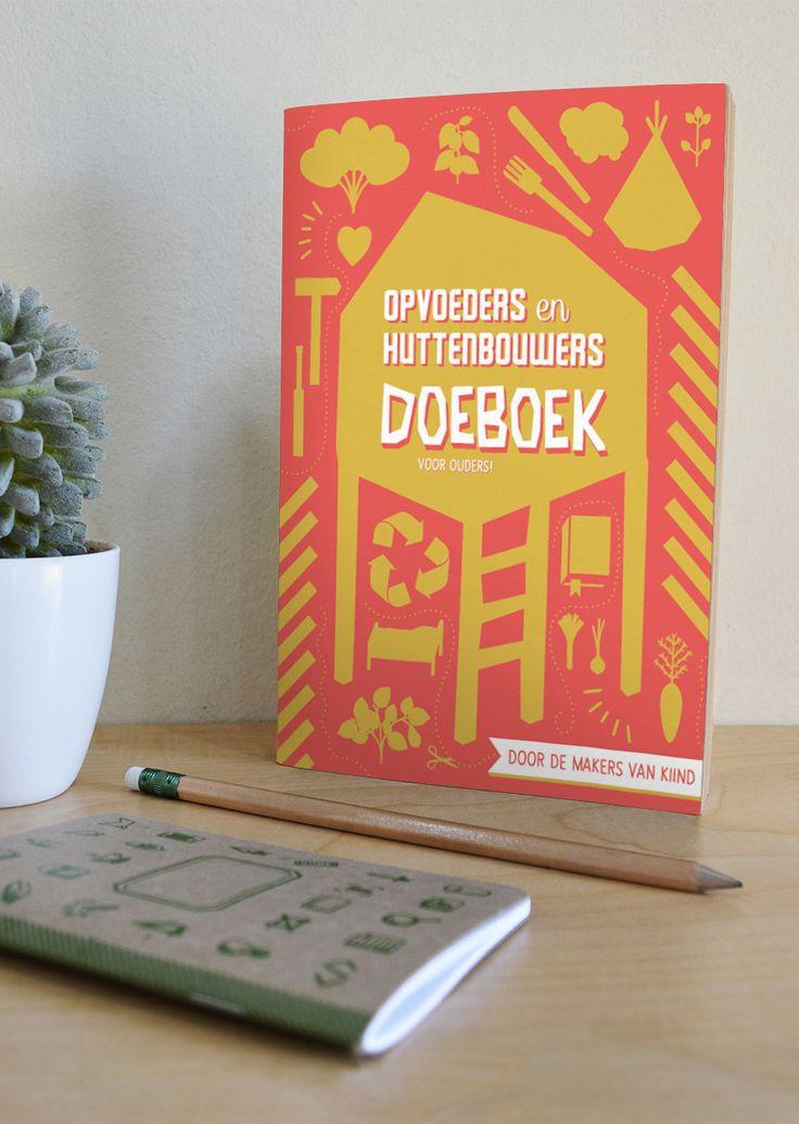 Opvouders en huttenbouwers doe-boek (van Kiind)