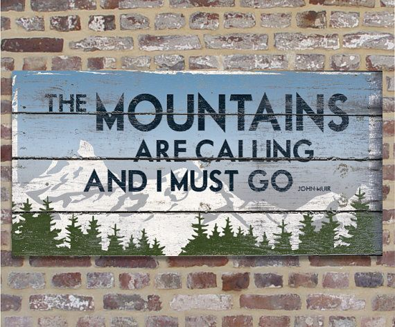 The MOUNTAINS ARE CALLING And I Must Go 12 x 24 Original Alpine Graphics Illustration on wood on Etsy, $69.00