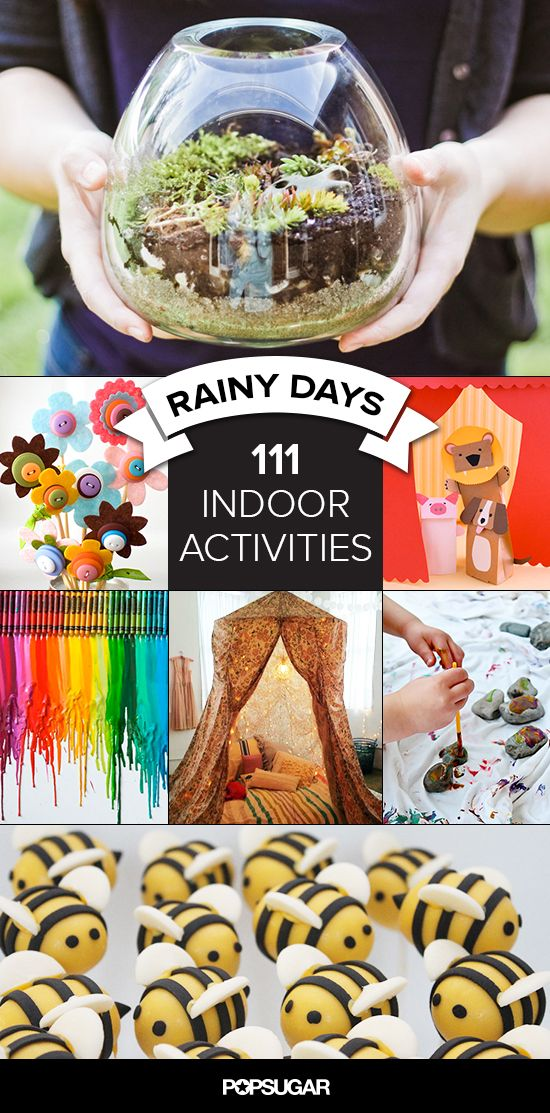 Rainy Day? 111 Ways to Entertain the Kids Indoors