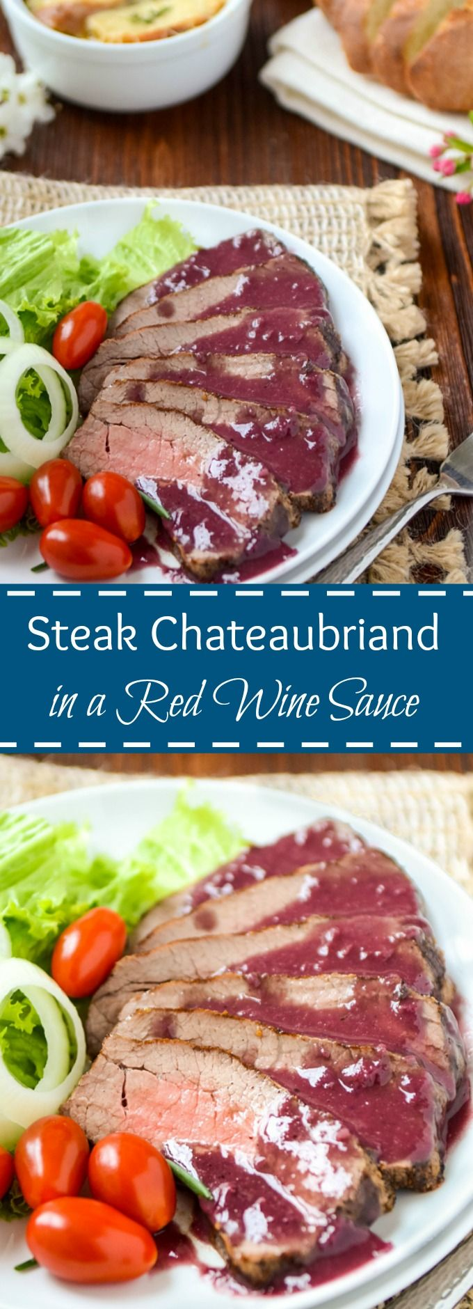 Chateaubriand Recipe | Chateaubriand In A Red Wine Sauce | Steak Chateaubriand | Chateaubriand Beef Tenderloin