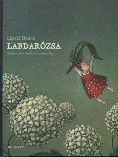 László Noémi - Labdarózsa