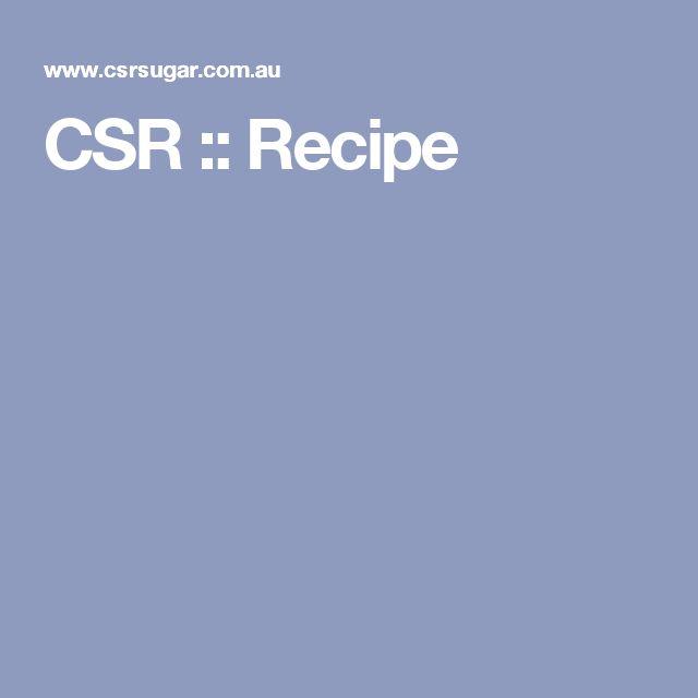 CSR :: Recipe