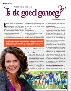April 2016 article in the Afrikaans magazine JEUG! written by Michele Cushatt. You can read it here: http://bit.ly/1NdaA2f