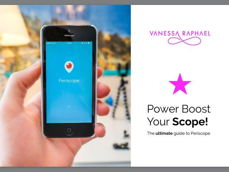 Get the free e-book at www.VanessaRaphael.com/Periscope