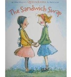 The Sandwich Swap by Queen Rania of Jordan Al Abdullah