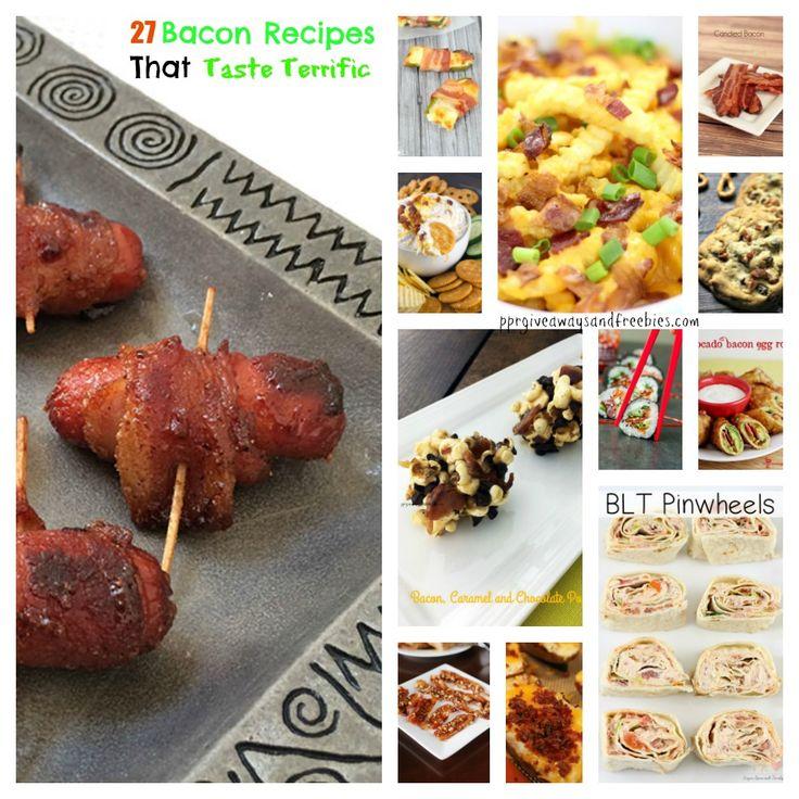 27 Bacon Recipes That Taste Terrific