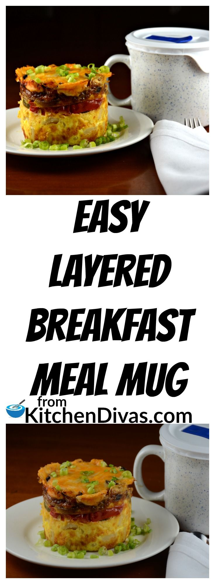 This recipe for Easy Layered Breakfast Meal in a Mug is an awesome and delicious way to serve breakfast or brunch or even dinner, every time!  If you want to include bacon just throw a slice or two between a piece of paper towel and microwave for 1 1/2 - 2 minutes!  Dice and sprinkle over top of the cheese, before you add your vegetables!  Yummy!