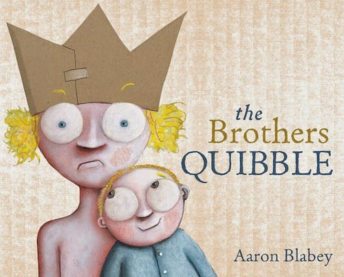 The Book Chook: Children's Book Review, The Brothers Quibble