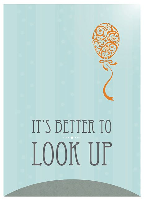 It's better to look up, as told to Elder Carl B. Cook by Pres. Thomas S. Monson #General_Conference