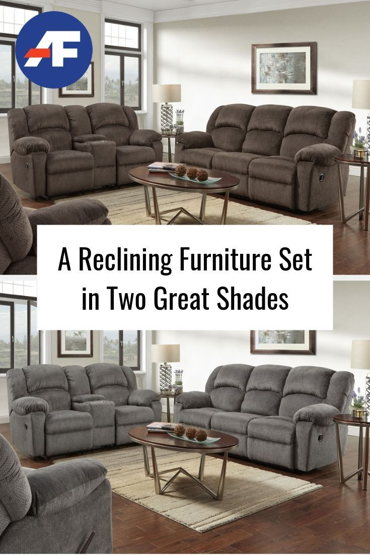 A Reclining Furniture Set In Two Great Shades American Freight Blog Living Room Sets Furniture Living Room Sets Living Room Leather