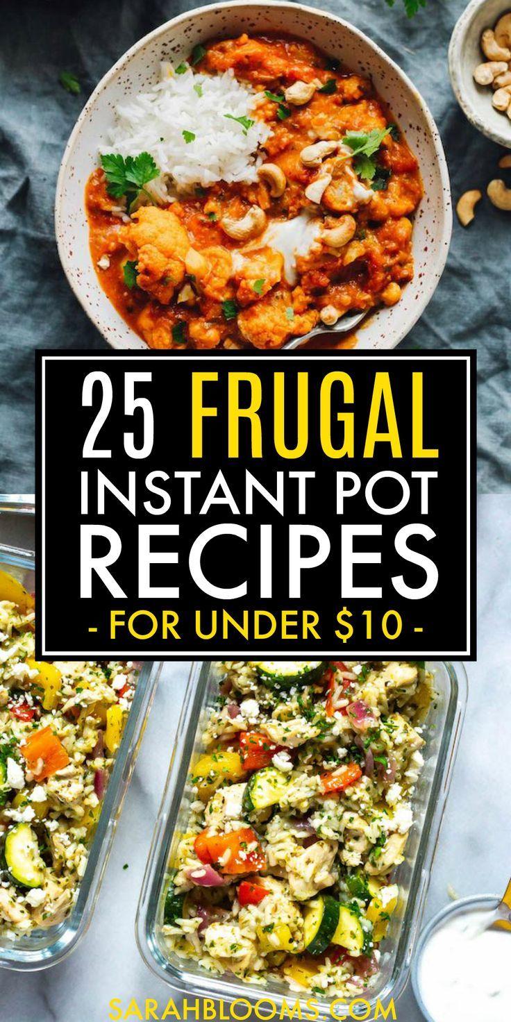 25 Cheap Instant Pot Meals Under 10 Sarah Blooms Cheap Instant Pot Instant Pot Recipes Pot Recipes