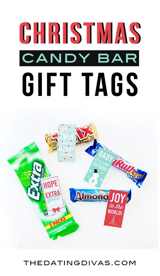 Quick and easy Christmas gift idea. Free printable candy bar gift tags for your spouse, kids, neighbors, or friends! www.TheDatingDivas.com