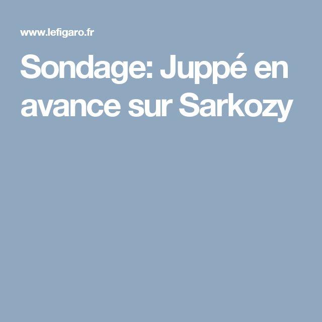 Sondage: Juppé en avance sur Sarkozy