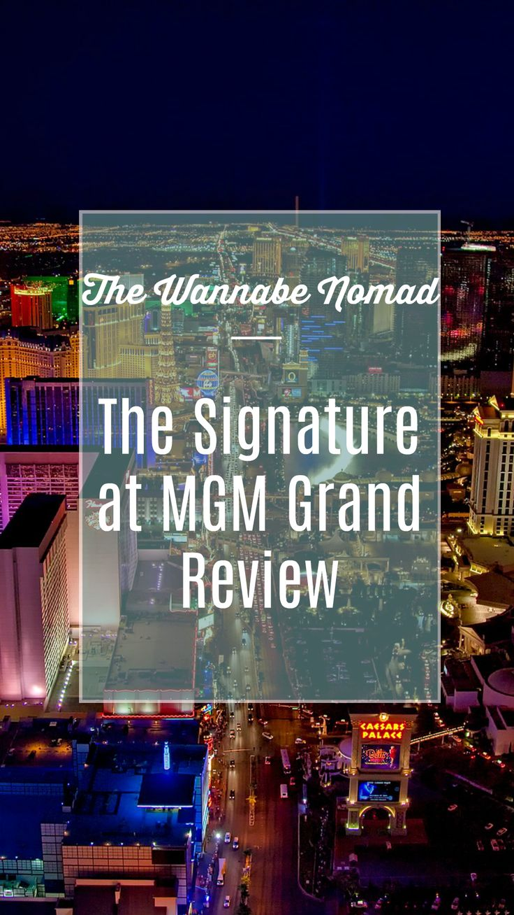 Signature at MGM Grand Review - The Wannabe Nomad
