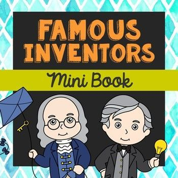 Famous Inventors Mini Book with Short Biographies. This little book is a perfect addition to your STEM studies. Super easy to insert into your interactive notebooks, too! Once put together, this ends up being a 9-page mini book.    Famous Inventors Included:     George Washington Carver  Alexander Graham Bell  Thomas Edison  Benjamin Franklin  Nikola Tesla  Sir Isaac Newton  Alessandro Volta