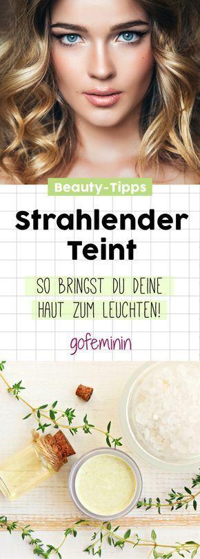 Strahlender Teint: DAS sind die besten Tipps und Tricks für mehr Leuchtkraft!